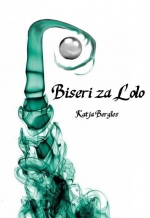 Knjiga Biseri za Lolo, Katja Bergles